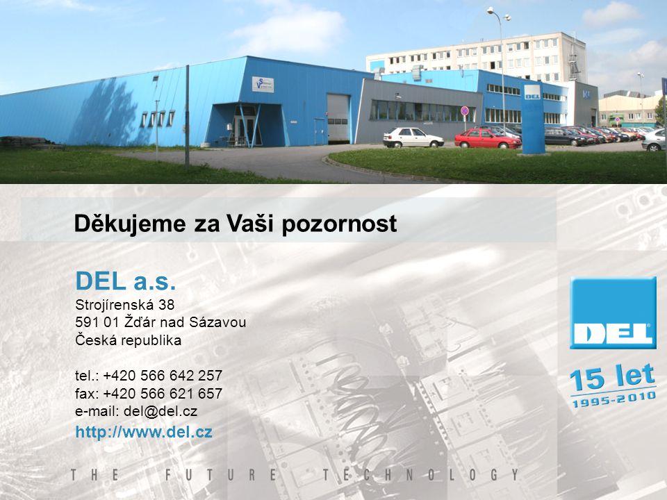 DEL a.s. Strojírenská 38 591 01 Žďár nad Sázavou Česká republika tel.: +420 566 642 257 fax: +420 566 621 657 e-mail: del@del.cz http://www.del.cz Děk