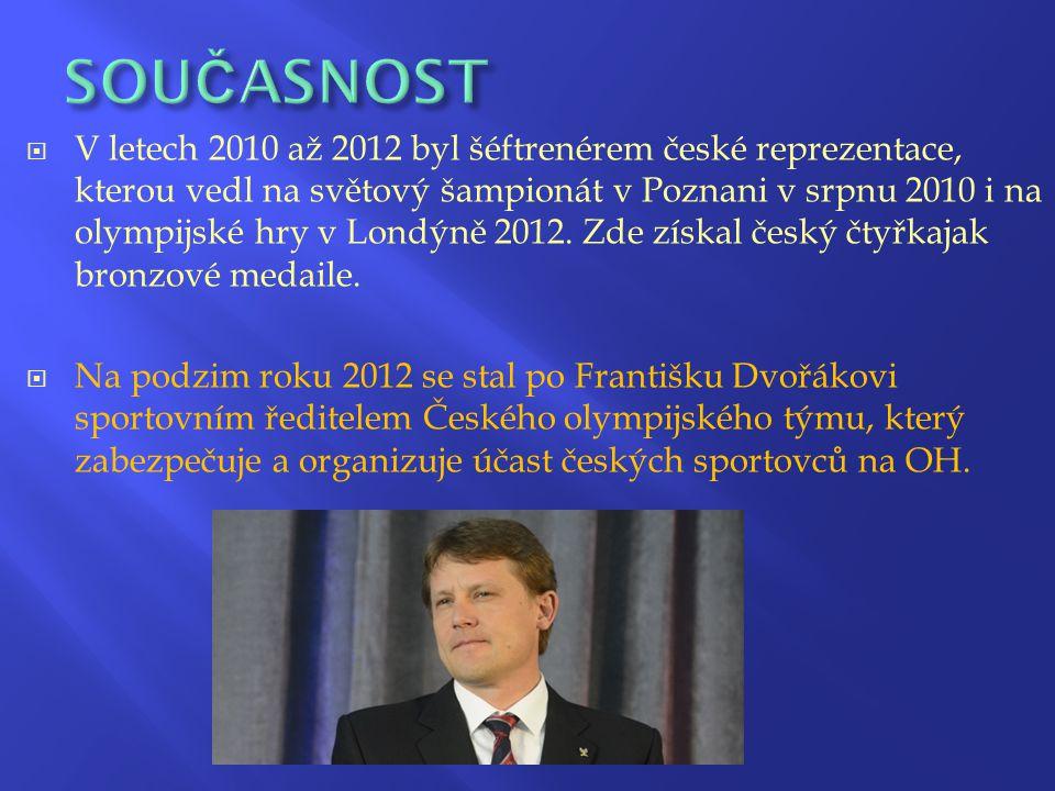  V letech 2010 až 2012 byl šéftrenérem české reprezentace, kterou vedl na světový šampionát v Poznani v srpnu 2010 i na olympijské hry v Londýně 2012