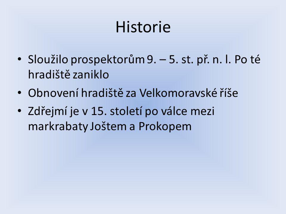 Historie Sloužilo prospektorům 9.– 5. st. př. n. l.