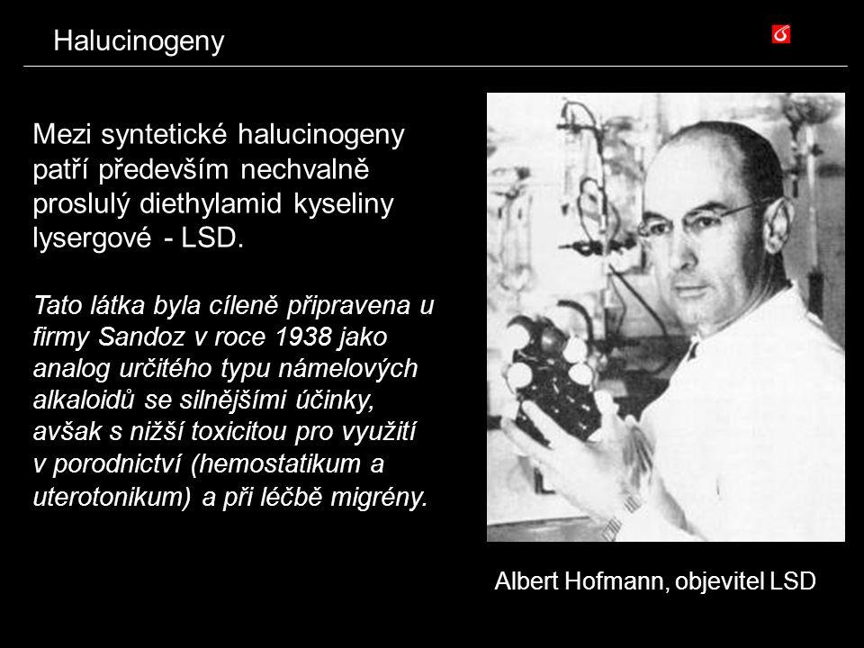 Halucinogeny Mezi syntetické halucinogeny patří především nechvalně proslulý diethylamid kyseliny lysergové - LSD. Tato látka byla cíleně připravena u