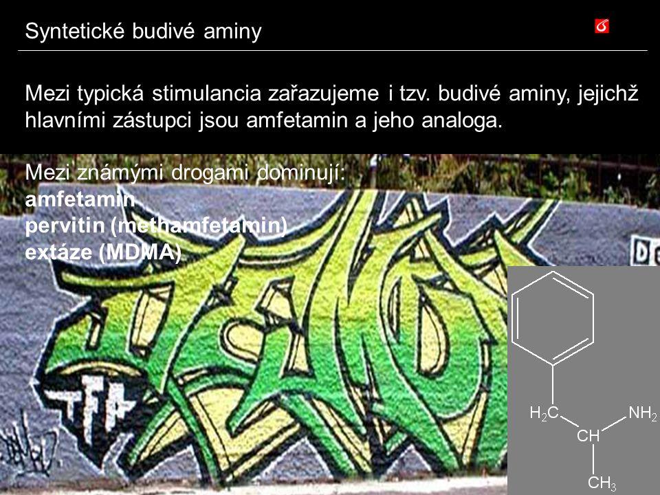 Syntetické budivé aminy Mezi typická stimulancia zařazujeme i tzv. budivé aminy, jejichž hlavními zástupci jsou amfetamin a jeho analoga. Mezi známými