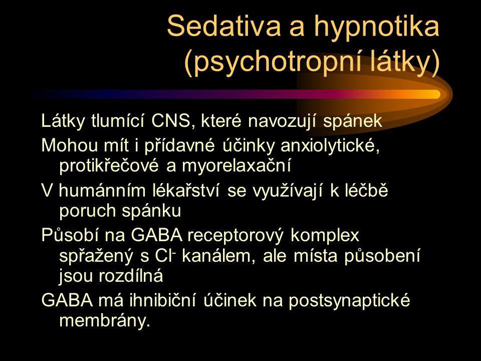 Látky tlumící CNS, které navozují spánek Mohou mít i přídavné účinky anxiolytické, protikřečové a myorelaxační V humánním lékařství se využívají k léčbě poruch spánku Působí na GABA receptorový komplex spřažený s Cl - kanálem, ale místa působení jsou rozdílná GABA má ihnibiční účinek na postsynaptické membrány.