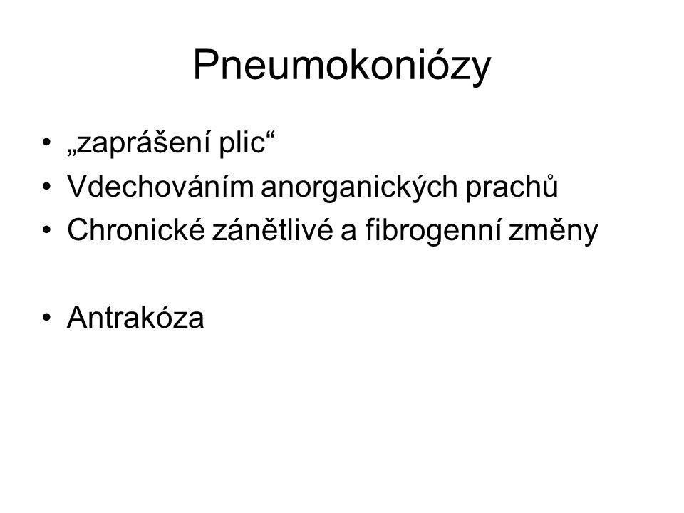 """Pneumokoniózy """"zaprášení plic"""" Vdechováním anorganických prachů Chronické zánětlivé a fibrogenní změny Antrakóza"""