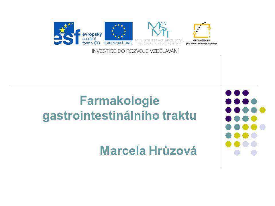 Farmakologie gastrointestinálního traktu Marcela Hrůzová