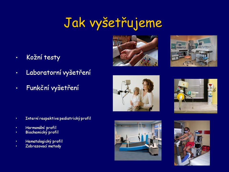 Jak vyšetřujeme Kožní testy Laboratorní vyšetření Funkční vyšetření Interní respektive pediatrický profil Hormonální profil Biochemický profil Hematologický profil Zobrazovací metody