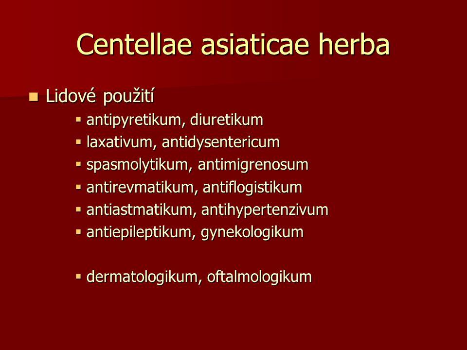 Centellae asiaticae herba Lidové použití Lidové použití  antipyretikum, diuretikum  laxativum, antidysentericum  spasmolytikum, antimigrenosum  an