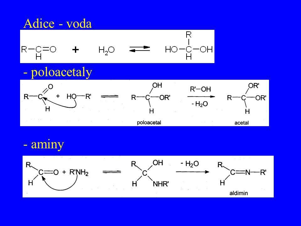 Adice - voda - poloacetaly - aminy