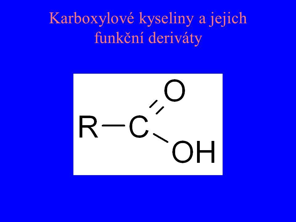 Karboxylové kyseliny a jejich funkční deriváty