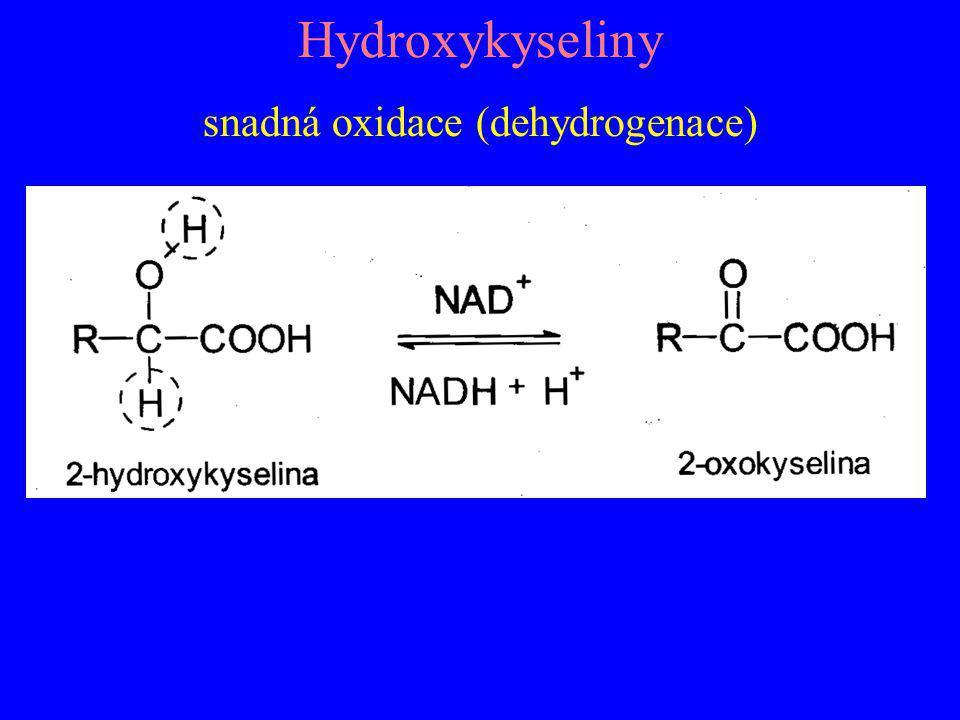 Hydroxykyseliny snadná oxidace (dehydrogenace)