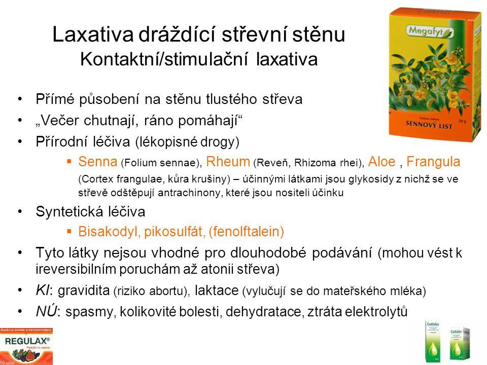 """Laxativa dráždící střevní stěnu Kontaktní/stimulační laxativa Přímé působení na stěnu tlustého střeva """"Večer chutnají, ráno pomáhají"""" Přírodní léčiva"""