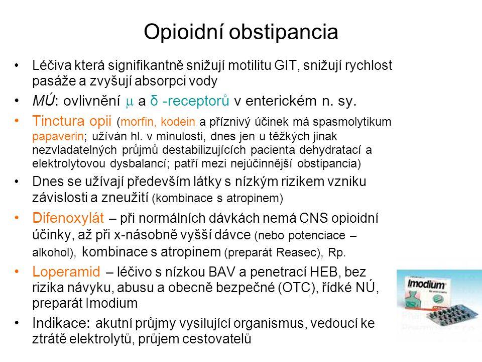 Opioidní obstipancia Léčiva která signifikantně snižují motilitu GIT, snižují rychlost pasáže a zvyšují absorpci vody MÚ: ovlivnění  a δ -receptorů v