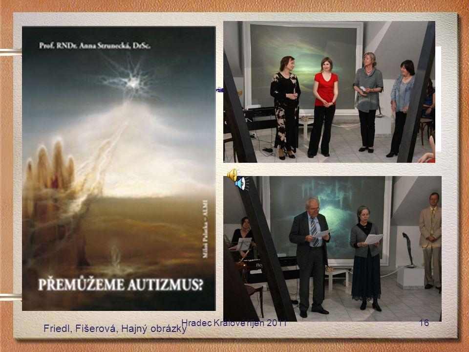 www.almi.cz www.autizmus.cz Friedl, Fišerová, Hajný obrázky Hradec Králové říjen 201116