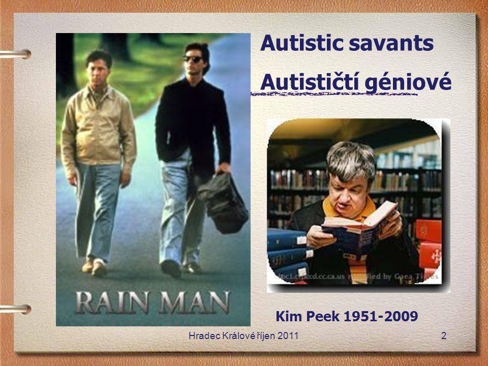 Autistic savants Autističtí géniové Kim Peek 1951-2009 Hradec Králové říjen 20112