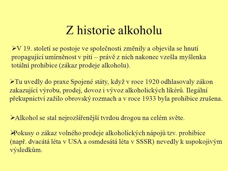 Z historie alkoholu  V 19.