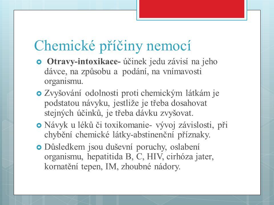  Žíraviny-kyseliny a louhy-místní poleptání, podstatou jsou nekrózy tkání.