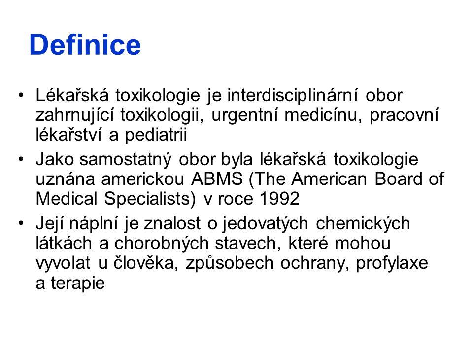 Definice Lékařská toxikologie je interdisciplinární obor zahrnující toxikologii, urgentní medicínu, pracovní lékařství a pediatrii Jako samostatný obo