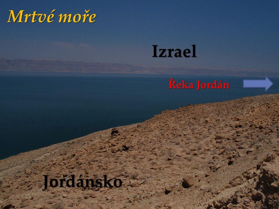 Mrtvé moře Izrael Jordánsko Řeka Jordán