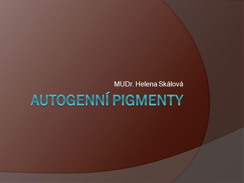 Pigmenty - úvod  Barva, změna zabarvení tkáně  Organické X anorganické  Intracelulární X extracelulární  Rozpustné X korpuskulární  Endogenní X exogenní