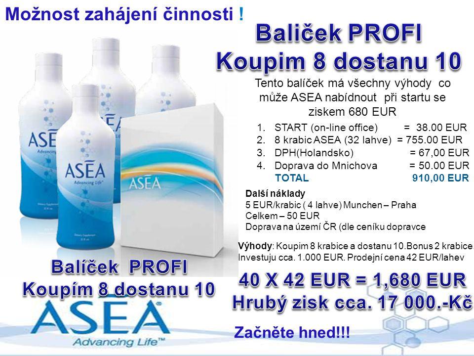 Možnost zahájení činnosti ! Začněte hned!!! Tento balíček má všechny výhody co může ASEA nabídnout při startu se ziskem 680 EUR 1.START (on-line offic
