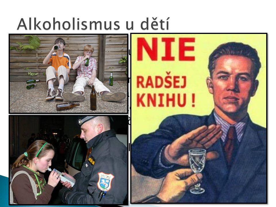 První alkohol z rukou rodičů  Pití se váže na party  Problémové děti, ↓prospěch  S věkem roste tolerance k pití alkoholu  Odmítaní abstin.