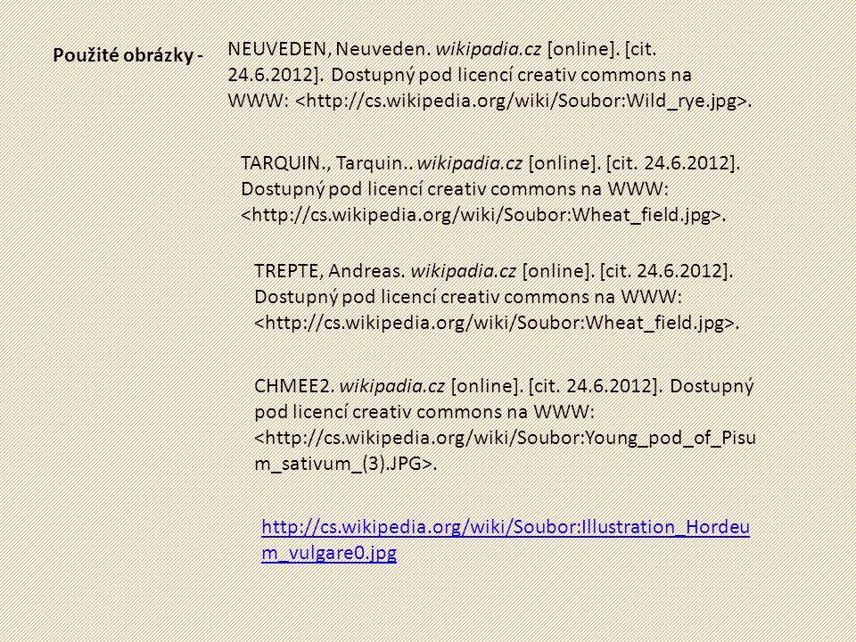 Použité obrázky - NEUVEDEN, Neuveden. wikipadia.cz [online]. [cit. 24.6.2012]. Dostupný pod licencí creativ commons na WWW:. TARQUIN., Tarquin.. wikip