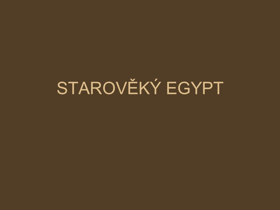 Egypt Poloha: území 20 x 1000 km – řeka Nil Zemědělství – pšenice, ječmen, hrách, cibule Papyrus – plantáže v deltě Nilu - psaní, rohože, lana Dobytek – hovězí, kozy, prasata -největší stáda chrámy 50 000 – 300 000 kusů -veterinární kontroly Řemesla – kováři, písaři, lékaři, rybáři Obchod – Núbie, Fénicie, Kréta.