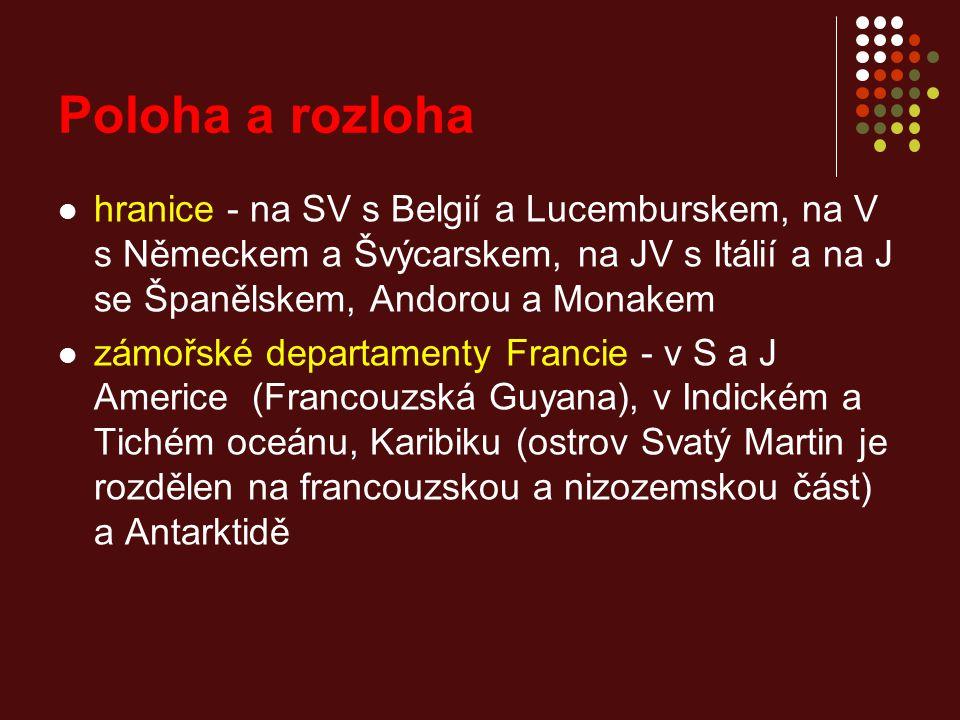 hranice - na SV s Belgií a Lucemburskem, na V s Německem a Švýcarskem, na JV s Itálií a na J se Španělskem, Andorou a Monakem zámořské departamenty Francie - v S a J Americe (Francouzská Guyana), v Indickém a Tichém oceánu, Karibiku (ostrov Svatý Martin je rozdělen na francouzskou a nizozemskou část) a Antarktidě Poloha a rozloha