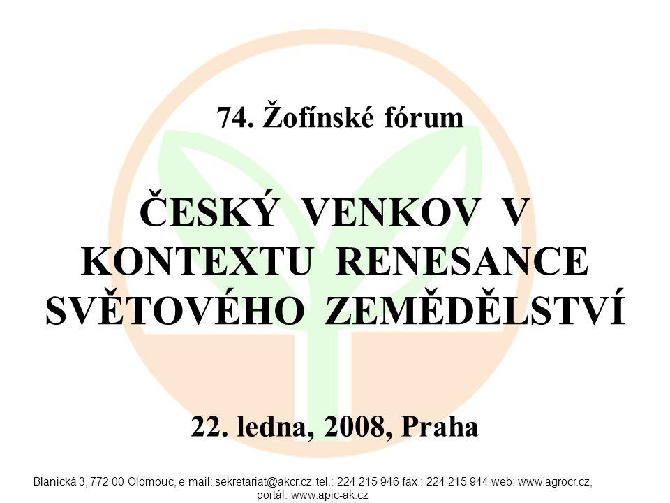 Blanická 3, 772 00 Olomouc, e-mail: sekretariat@akcr.cz tel.: 224 215 946 fax.: 224 215 944 web: www.agrocr.cz, portál: www.apic-ak.cz 74.