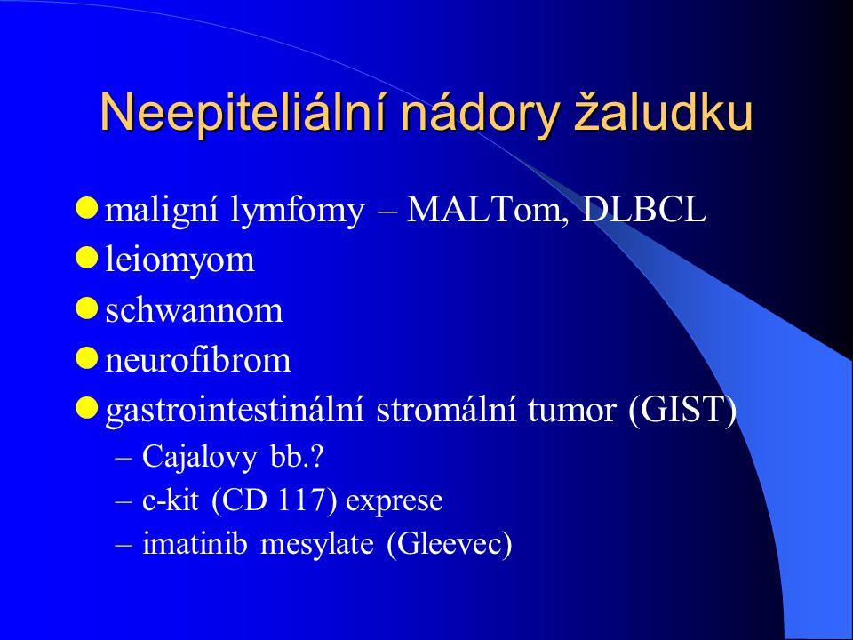 Neepiteliální nádory žaludku maligní lymfomy – MALTom, DLBCL leiomyom schwannom neurofibrom gastrointestinální stromální tumor (GIST) –Cajalovy bb..