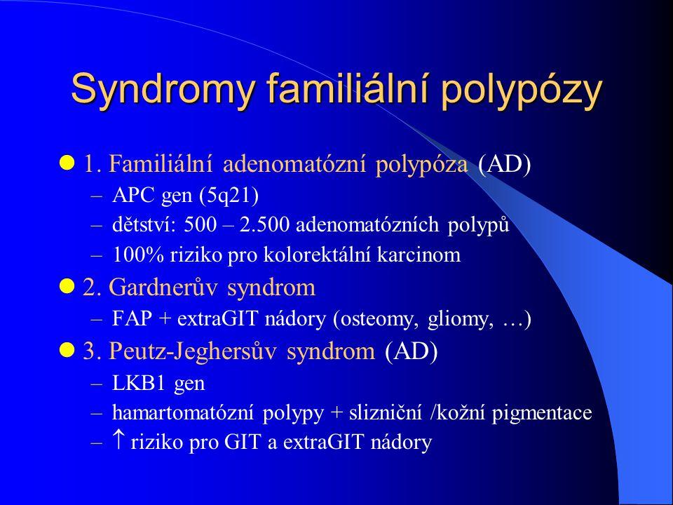 Syndromy familiální polypózy 1.