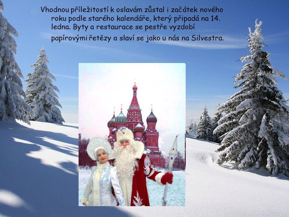 Vhodnou příležitostí k oslavám zůstal i začátek nového roku podle starého kalendáře, který připadá na 14.