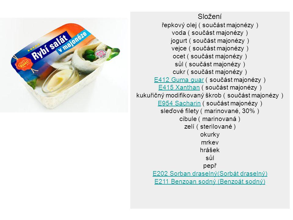 Složení řepkový olej ( součást majonézy ) voda ( součást majonézy ) jogurt ( součást majonézy ) vejce ( součást majonézy ) ocet ( součást majonézy ) s