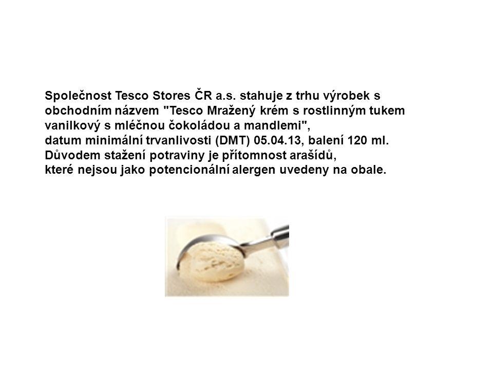 Společnost Tesco Stores ČR a.s. stahuje z trhu výrobek s obchodním názvem