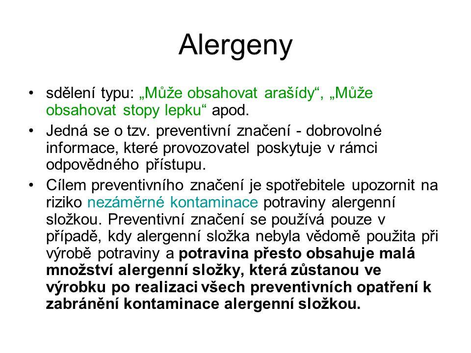 """Alergeny sdělení typu: """"Může obsahovat arašídy"""", """"Může obsahovat stopy lepku"""" apod. Jedná se o tzv. preventivní značení - dobrovolné informace, které"""