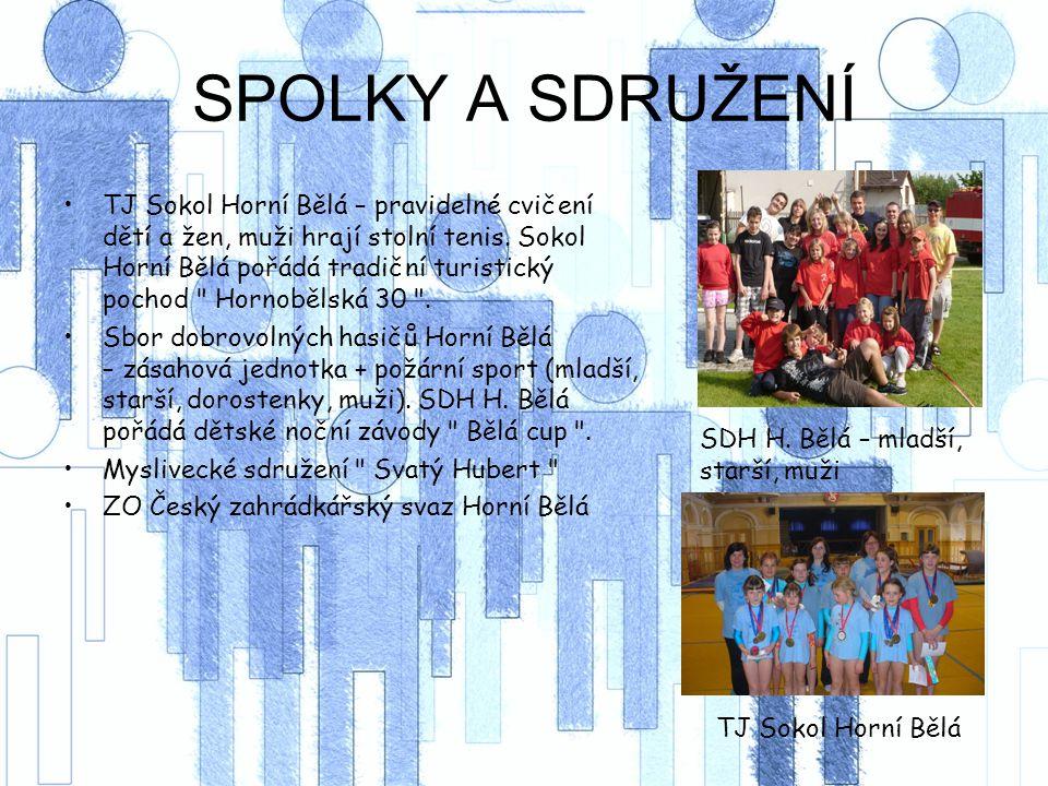 SPOLKY A SDRUŽENÍ TJ Sokol Horní Bělá – pravidelné cvičení dětí a žen, muži hrají stolní tenis.