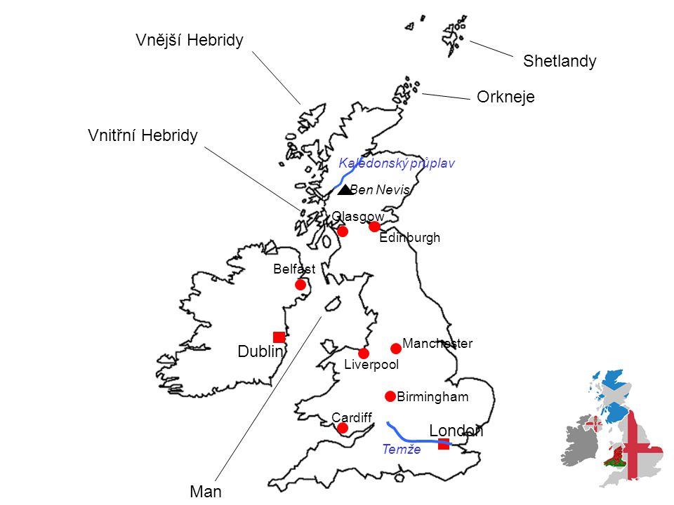 Shetlandy Orkneje Vnější Hebridy Vnitřní Hebridy Man London Cardiff Birmingham Liverpool Manchester Edinburgh Glasgow Belfast Dublin Ben Nevis Kaledon