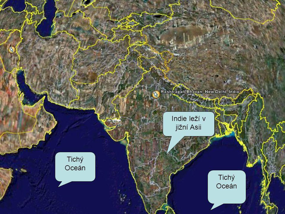 Tichý Oceán Indie leží v jižní Asii Tichý Oceán
