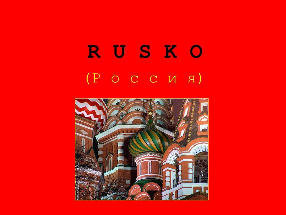 R U S K O (Р о с с и я)