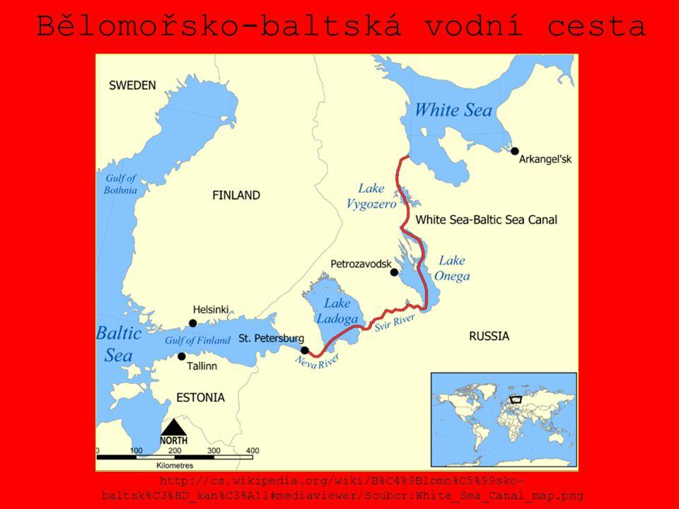 Bělomořsko-baltská vodní cesta http://cs.wikipedia.org/wiki/B%C4%9Blomo%C5%99sko- baltsk%C3%BD_kan%C3%A1l#mediaviewer/Soubor:White_Sea_Canal_map.png
