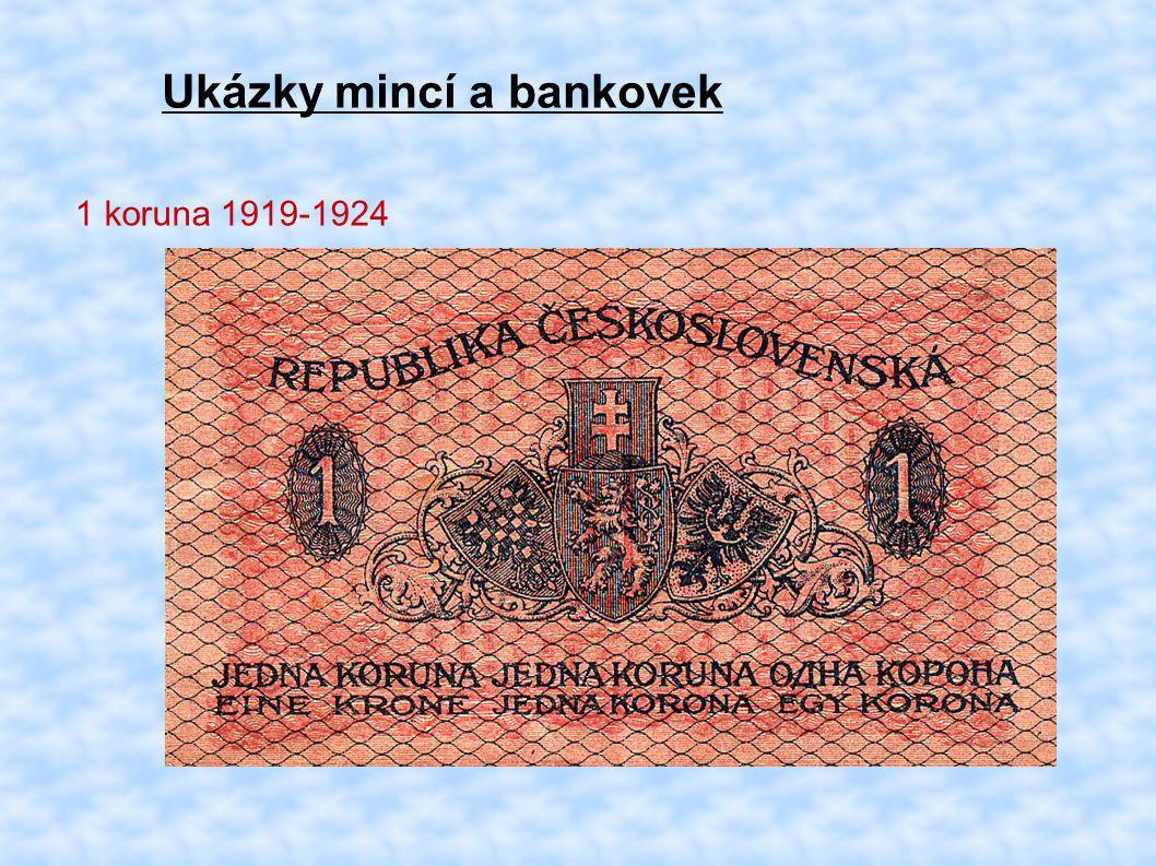 Ukázky mincí a bankovek 1 koruna 1919-1924