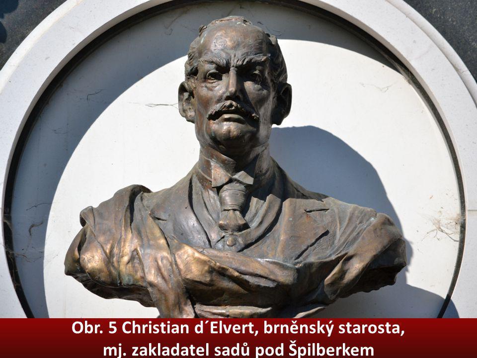Obr. 5 Christian d´Elvert, brněnský starosta, mj. zakladatel sadů pod Špilberkem