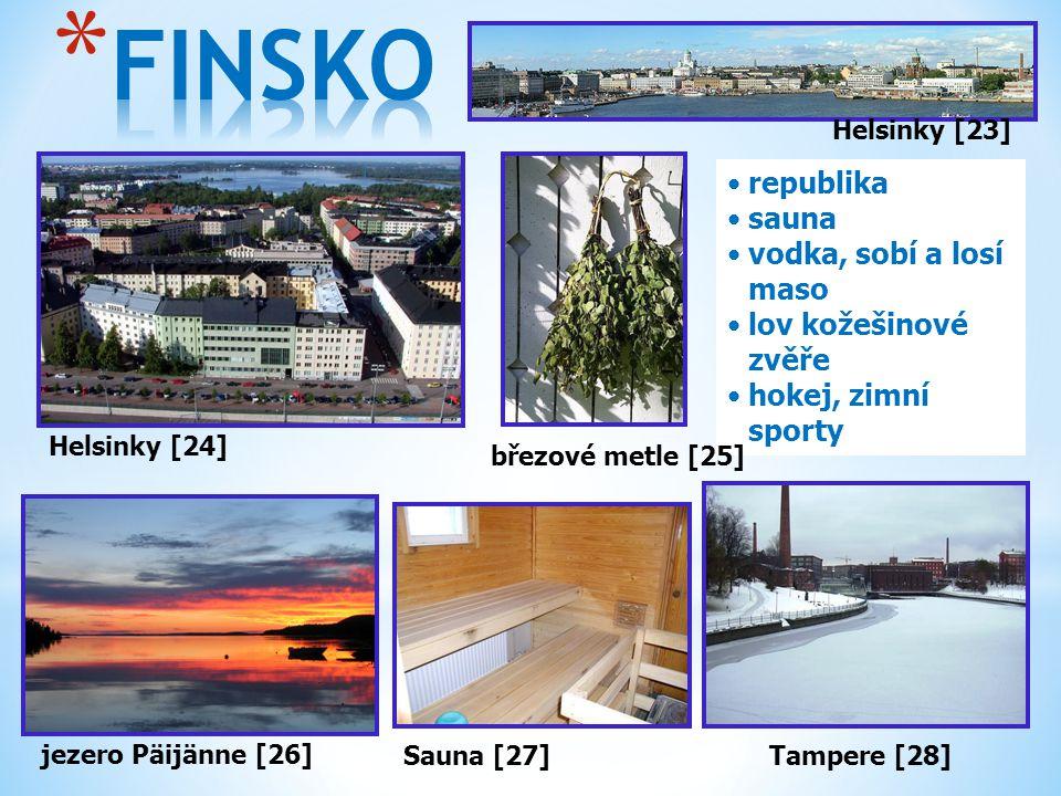 Helsinky [24] jezero Päijänne [26] republika sauna vodka, sobí a losí maso lov kožešinové zvěře hokej, zimní sporty Tampere [28] Helsinky [23] Sauna [