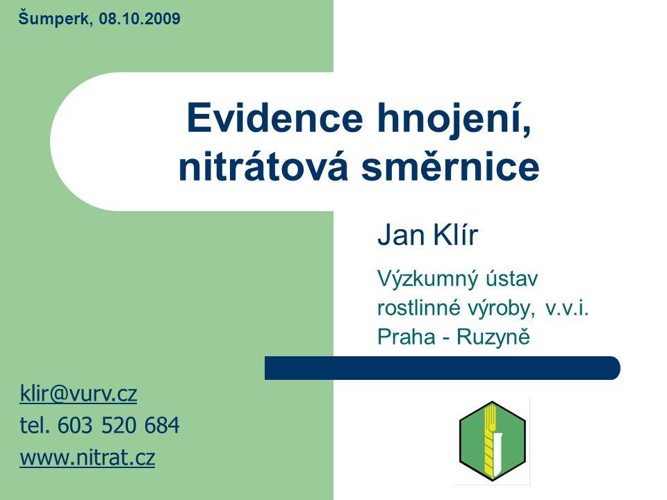 Tabulka vedení evidence hnojiv (platná od 1. 5. 2007)
