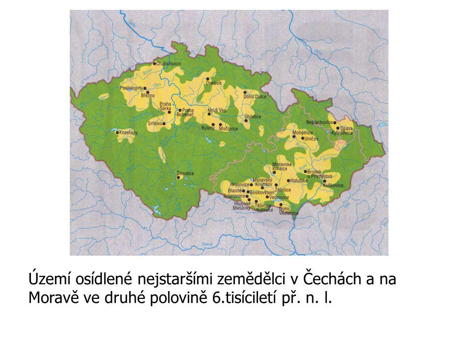 Území osídlené nejstaršími zemědělci v Čechách a na Moravě ve druhé polovině 6.tisíciletí př. n. l.