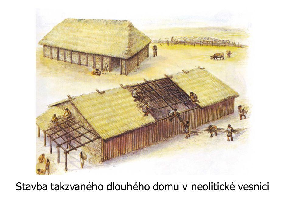 Stavba takzvaného dlouhého domu v neolitické vesnici