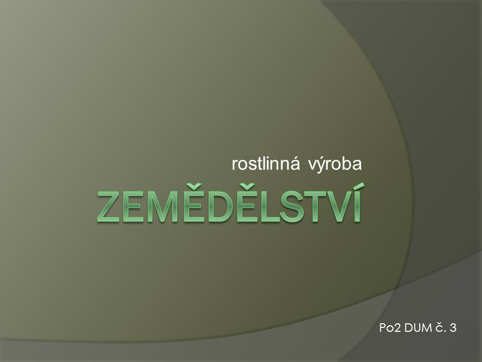 rostlinná výroba Po2 DUM č. 3