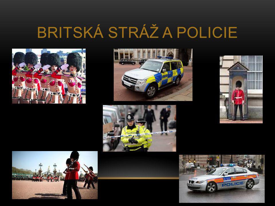 BRITSKÁ STRÁŽ A POLICIE