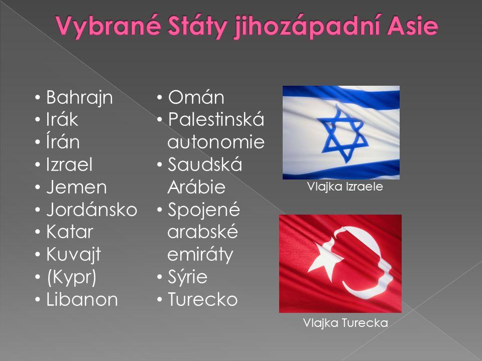 Bahrajn Irák Írán Izrael Jemen Jordánsko Katar Kuvajt (Kypr) Libanon Omán Palestinská autonomie Saudská Arábie Spojené arabské emiráty Sýrie Turecko V