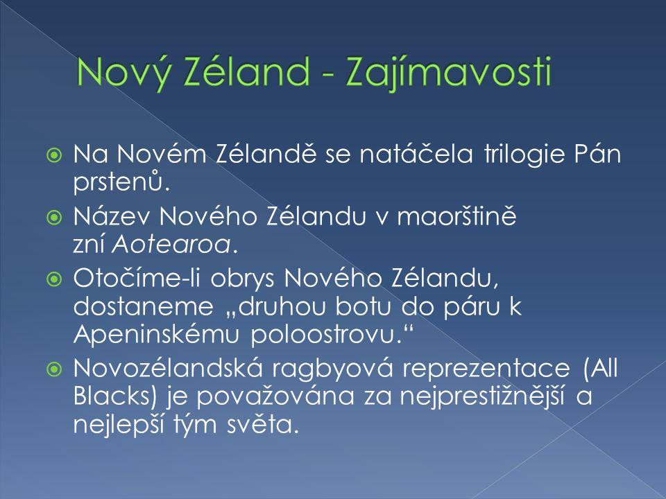 """ Na Novém Zélandě se natáčela trilogie Pán prstenů.  Název Nového Zélandu v maorštině zní Aotearoa.  Otočíme-li obrys Nového Zélandu, dostaneme """"dr"""