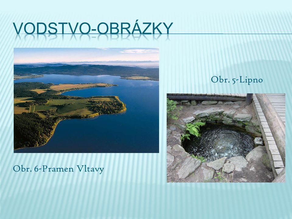 Obr. 5-Lipno Obr. 6-Pramen Vltavy